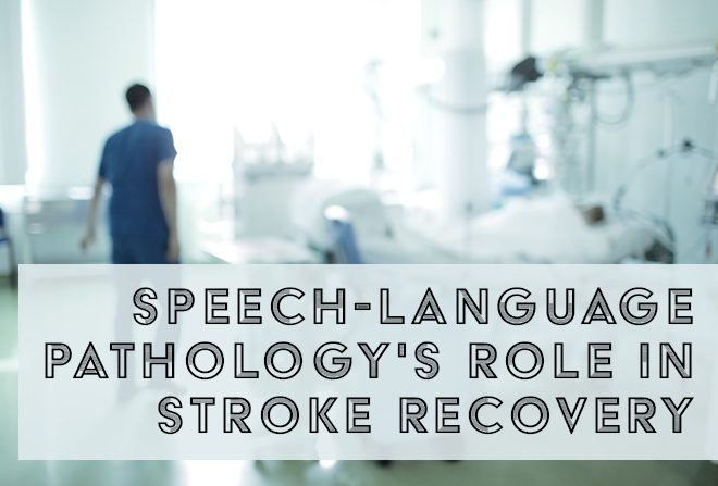 speech-language pathology's role in stroke recovery Banner